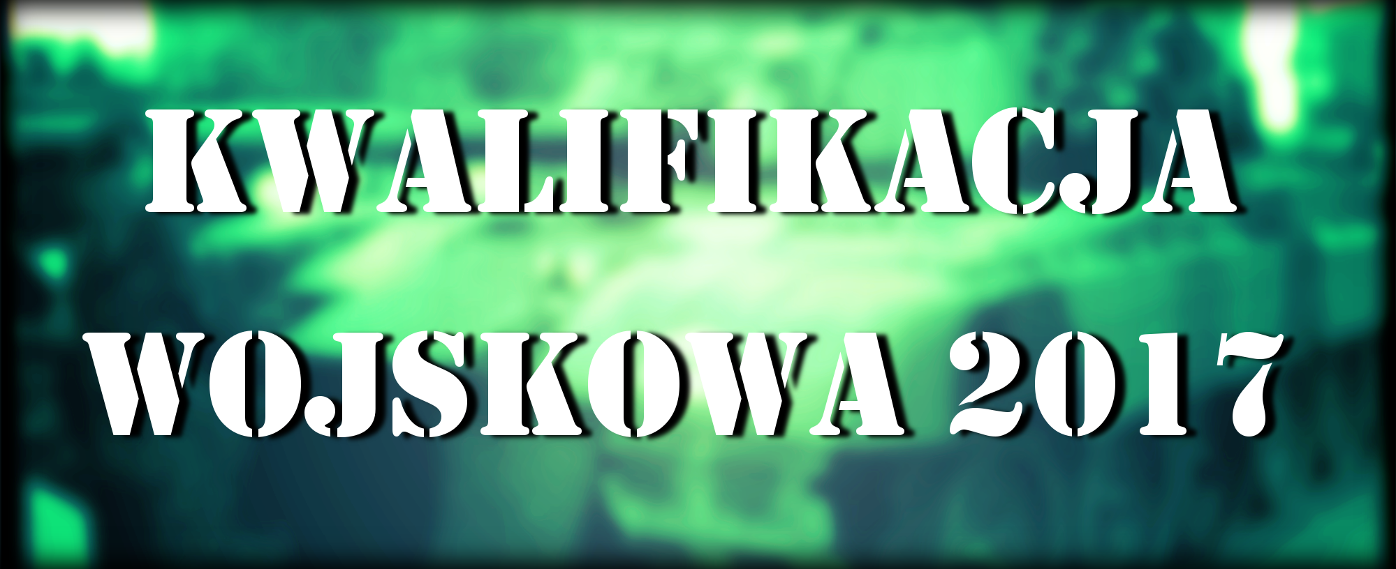 - kwalifikacja_wojskowa_2017.png